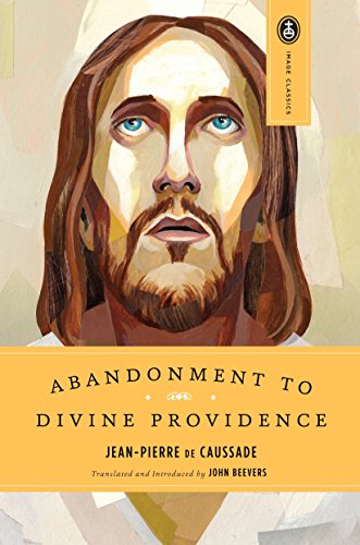 9780385468718: Abandonment to Divine Providence (Image Classics)