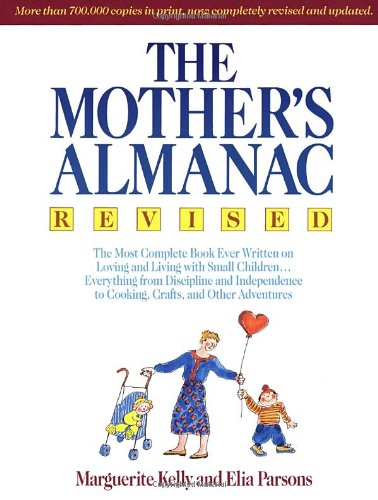 9780385468770: The Mother's Almanac, Revised