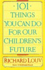 9780385468787: 101 Things You Can Do for Our Children's Future