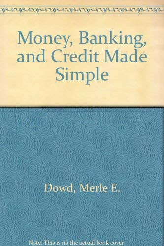 9780385468947: Money, Banking and Credit Made Simple