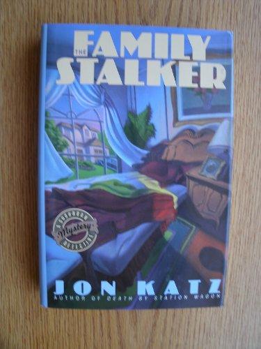 The Family Stalker: JON KATZ