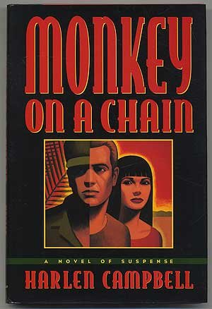 Monkey on a Chain: Campbell, Harlen