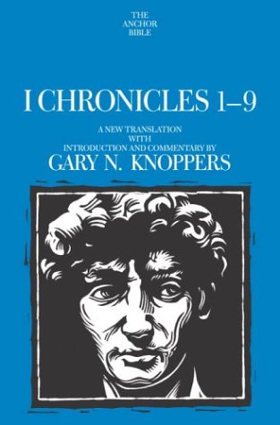 9780385469289: I Chronicles 1-9: A New Translation with Introduction and Commentary By (Anchor Yale Bible Commentaries)