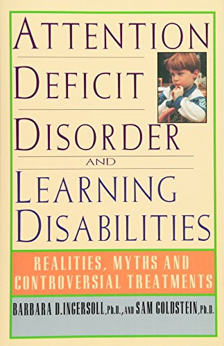 9780385469319: Attention Deficit Disorder and Learning Disabilities: Reality, Myths, and Controversial Treatments