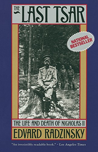 9780385469623: The Last Tsar: The Life and Death of Nicholas II