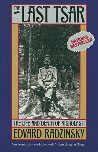 9780385469623: The Last Tsar: The Life and Death of Nicholas II