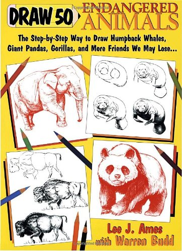 9780385469852: Draw 50 Endangered Animals: The Step-by-Step Way to Draw Humpback Whales, Giant Pandas, Gorillas, and More Friends We May Lose...