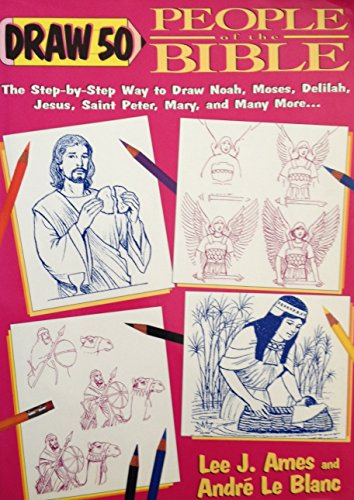 Draw 50 People of the Bible: Lee J. Ames