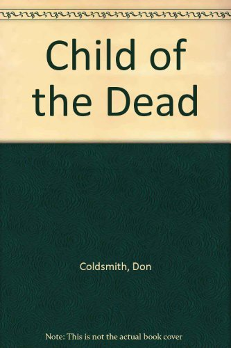 Child of the Dead