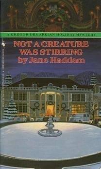 NOT A CREATURE WAS STIRRING: Haddam, Jane
