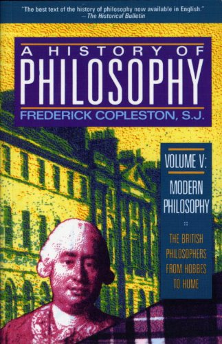 9780385470421: A History of Philosophy, Vol. 5: Modern Philosophy - The British Philosophers from Hobbes to Hume