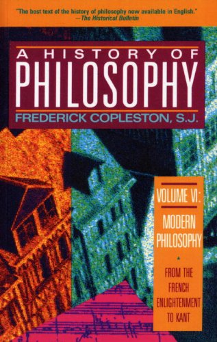 9780385470438: History of Philosophy, Vol. 6: From the French Enlightenment to Kant (Modern Philosophy)