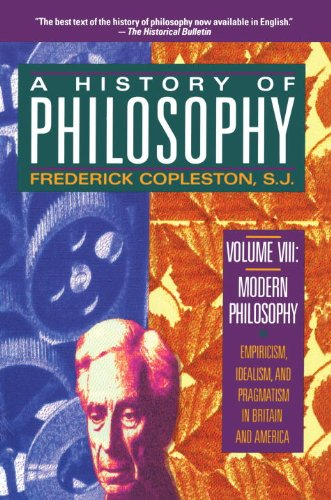 9780385470452: History of Philosophy, Volume 8: Modern Philosophy - Bentham to Russell v. 8