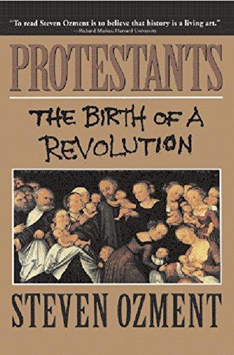 9780385471015: Protestants: The Birth of a Revolution