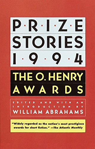 Prize Stories 1994: The O. Henry Awards: William Abrahams