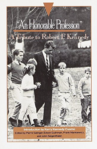 9780385471275: An Honorable Profession: A Tribute to Robert F. Kennedy