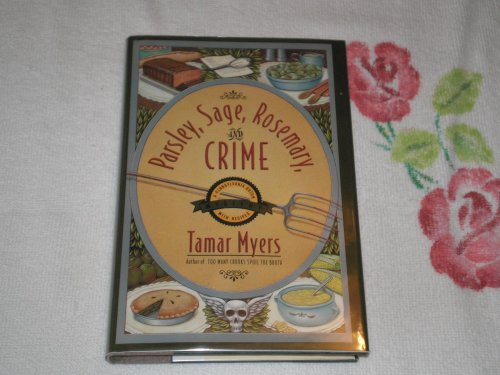 9780385471404: Parsley, Sage, Rosemary and Crime (Pennsylvania Dutch Mysteries with Recipes)
