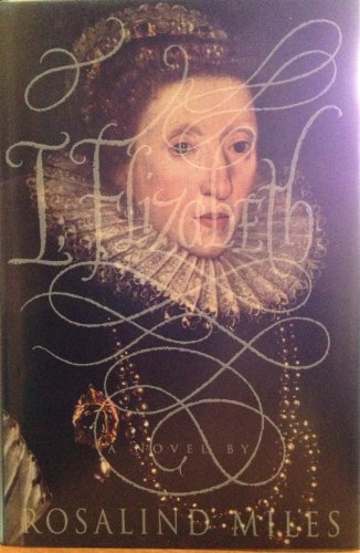 9780385471602: I, Elizabeth: A Novel