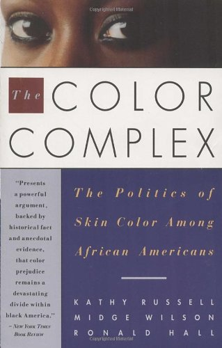 9780385471619: The Color Complex: The Politics of Skin Color among African Americans