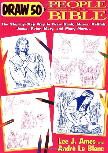 Draw 50 People of the Bible: Lee J. Ames,