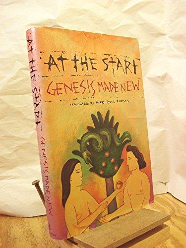 At the Start.Genesis Made New: Korsak, Mary Phil