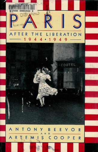 9780385471954: Paris after the Liberation, 1944-1949