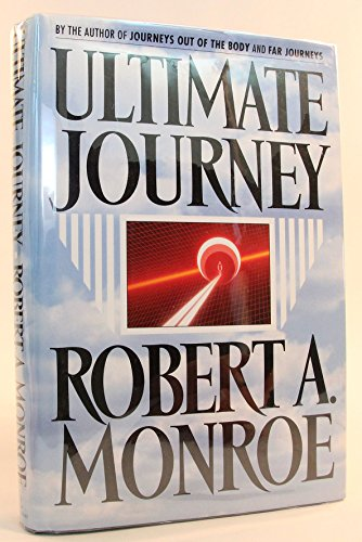Ultimate Journey: Monroe, Robert