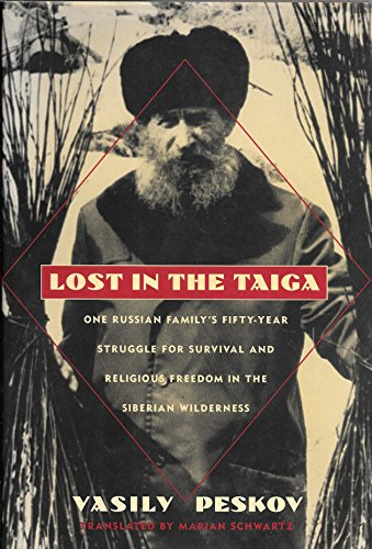 9780385472098: Lost in the Taiga: One Russian Family's Fifty-Year Struggle for Survival and Religious Freedom in the Siberian Wilderness