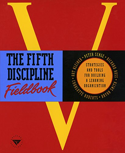 9780385472562: The Fifth Discipline Fieldbook: Strategies and Tools for Building a Learning Organization