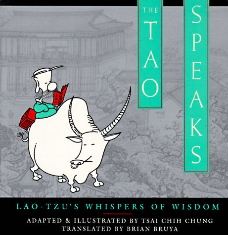 9780385472593: The Tao Speaks: Lao-Tzu's Whispers of Wisdom