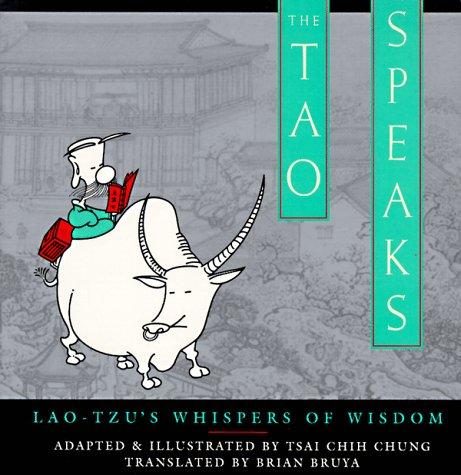 9780385472593: The Tao Speaks: Lao-Tzu's Whispers of Wisdom