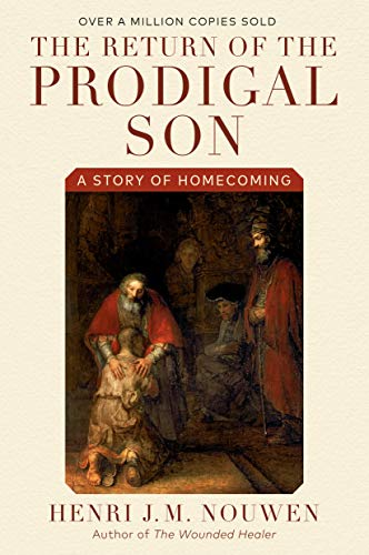 9780385473071: The Return of the Prodigal Son: A Story of Homecoming