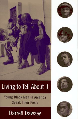 Living to Tell About It: Darrell Dawsey