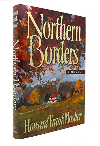 9780385473378: Northern Borders
