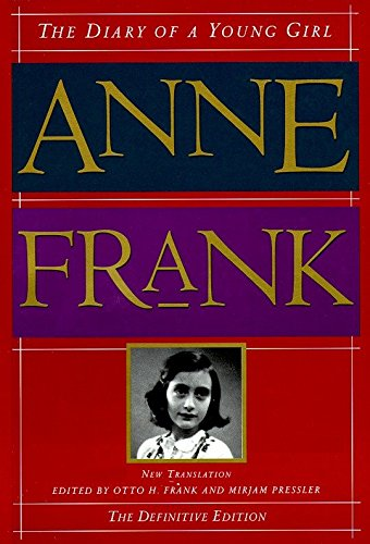 The Diary of A Young Girl: Frank, Anne (Edited