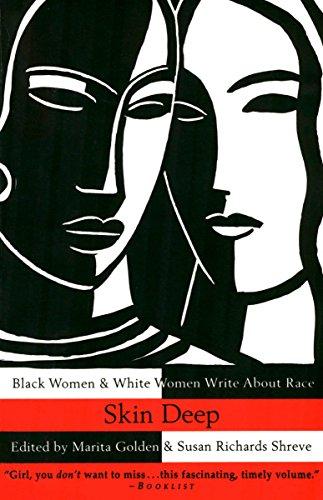 9780385474108: Skin Deep: Black Women & White Women Write About Race