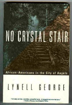 9780385474115: No Crystal Stair: African-Americans in the City of Angels