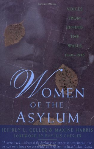 9780385474238: Women of the Asylum: Voices from Behind the Walls, 1840-1945