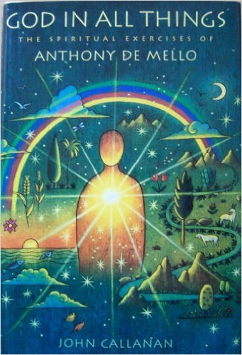 9780385474276: God in All Things: The Spiritual Excercises of Anthony De Mello
