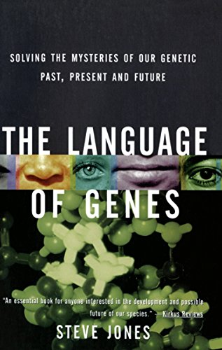 The Language of Genes: Solving the Mysteries of Our Genetic Past, Present and Future (0385474288) by Steve Jones