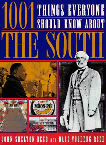 9780385474412: 1001 Things Everyone Should Know About the South