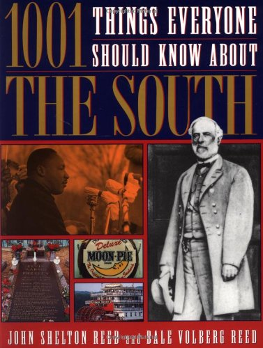 9780385474429: 1001 Things Everyone Should Know About The South