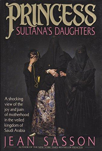 9780385474443: Princess Sultana's Daughters