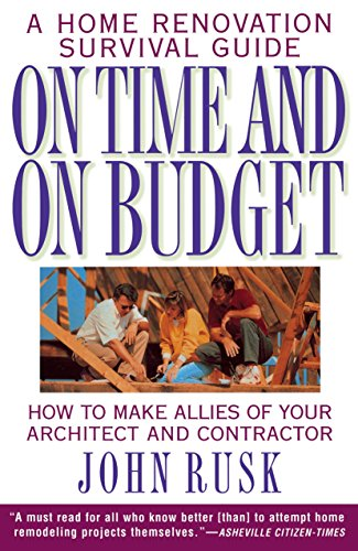 9780385475112: On Time and On Budget: A Home Renovation Survival Guide