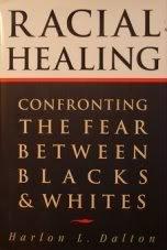 9780385475167: Racial Healing