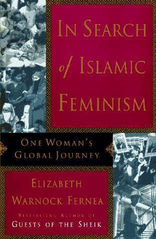 9780385475181: In Search of Islamic Feminism: One Woman's Global Journey