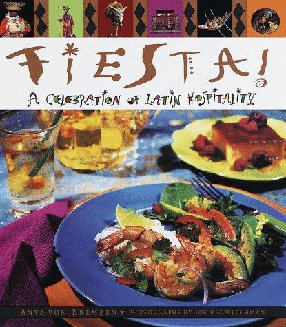 9780385475266: Fiesta: A Celebration of Latin Hospitality