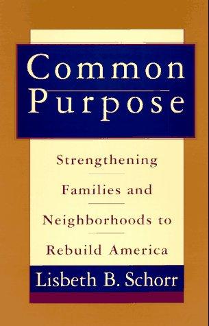 Common Purpose: Schorr, Lisbeth