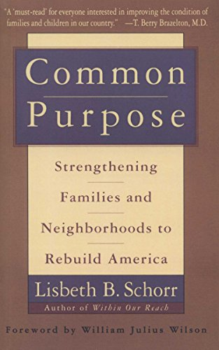 9780385475334: Common Purpose: Strengthening Families and Neighborhoods to Rebuild America