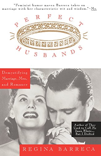 9780385475389: Perfect Husbands (& Other Fairy Tales): Demystifying Marriage, Men, and Romance